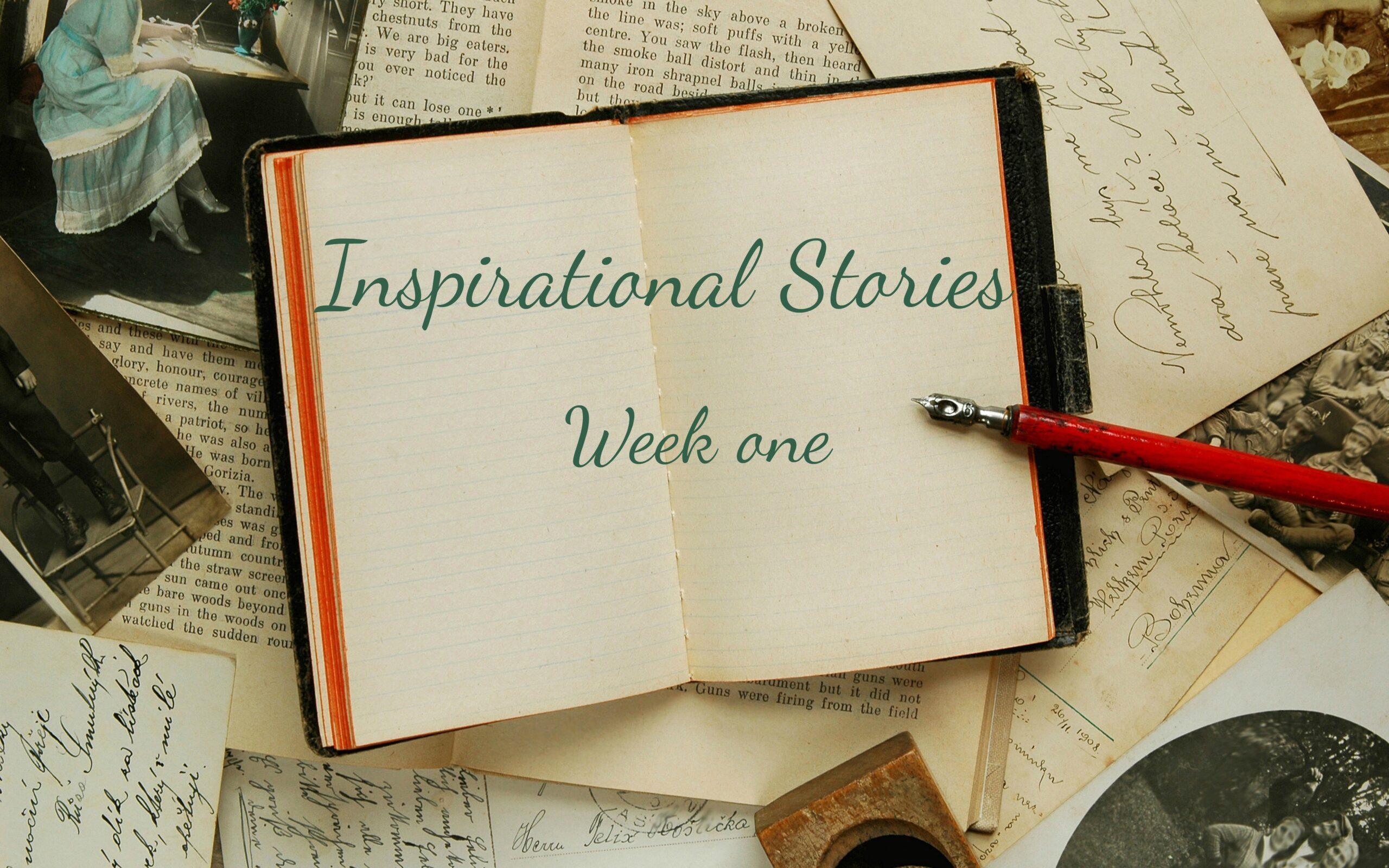 inspirational stories week one written across book
