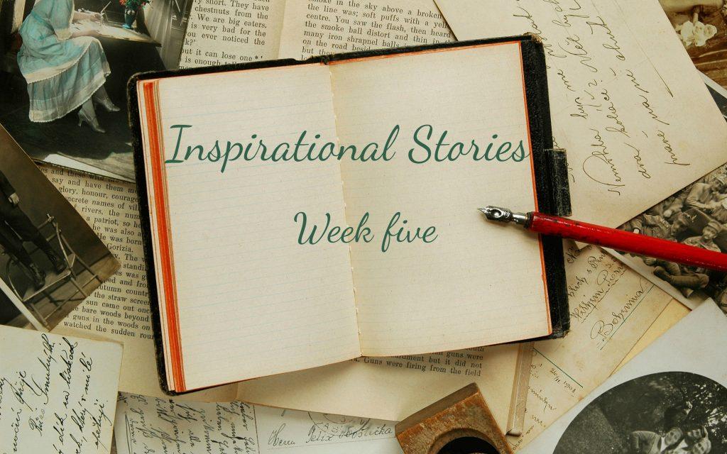 inspirational stories week five written across a book