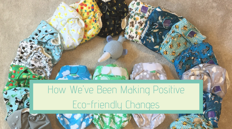 how we've been making positive eco-friendly changes