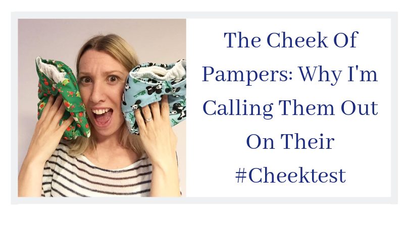 the cheek of pampers and why I am calling them out on their #cheektest