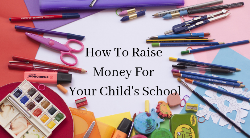 how to raise money for your child's school