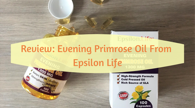 review- evening primrose oil tablets from epsilon life