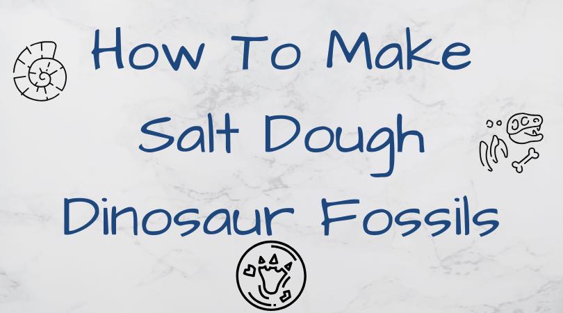 how to make salt dough dinosaur fossils